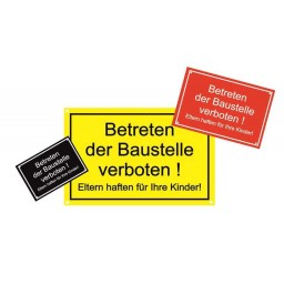 Kunststoffschild *Baustelle verboten*